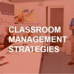 Classroom-management-strategies with brainup lab